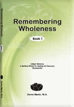 Remembering Wholeness Books One, Two and Three