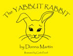 The Yabbut Rabbit